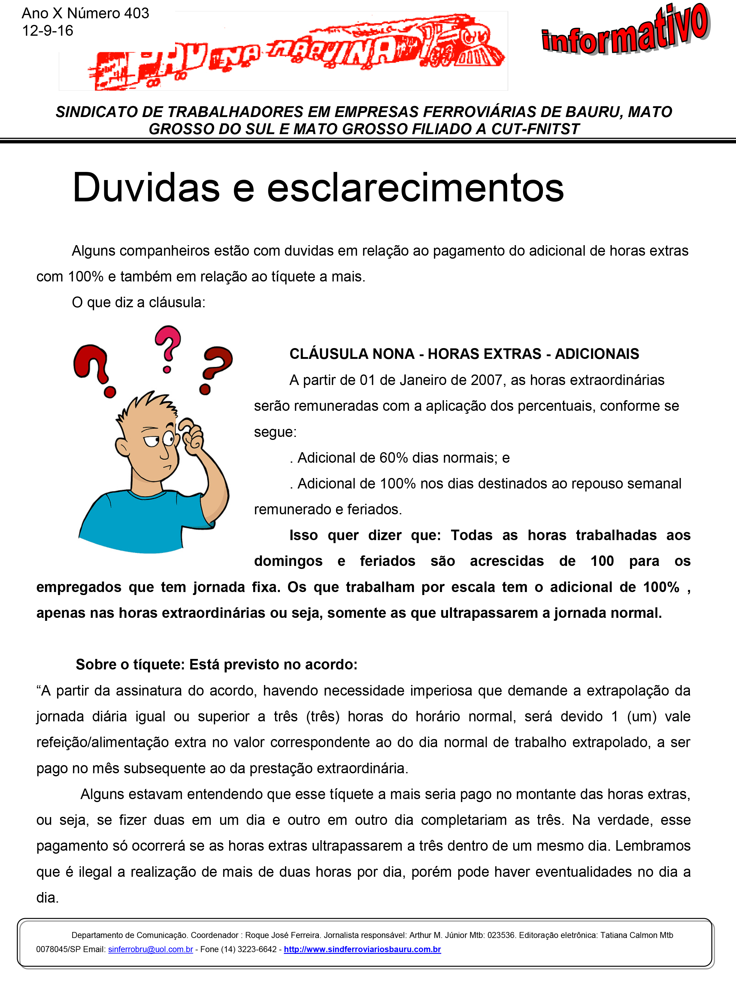 SINDICATO DE TRABALHADORES EM EMPRESAS FERROVIÁRIAS DE BAURU, MATO GROSSO DO SUL E MATO GROSSO - informativo Setembro 2016