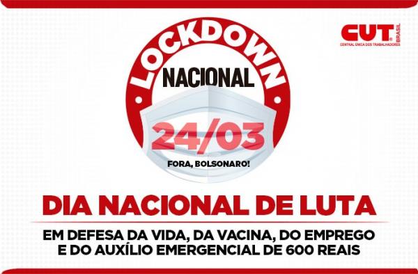 Imagem de CUT, centrais sindicais e frentes populares convocam classe trabalhadora para Lockdown pela Vida dia 24