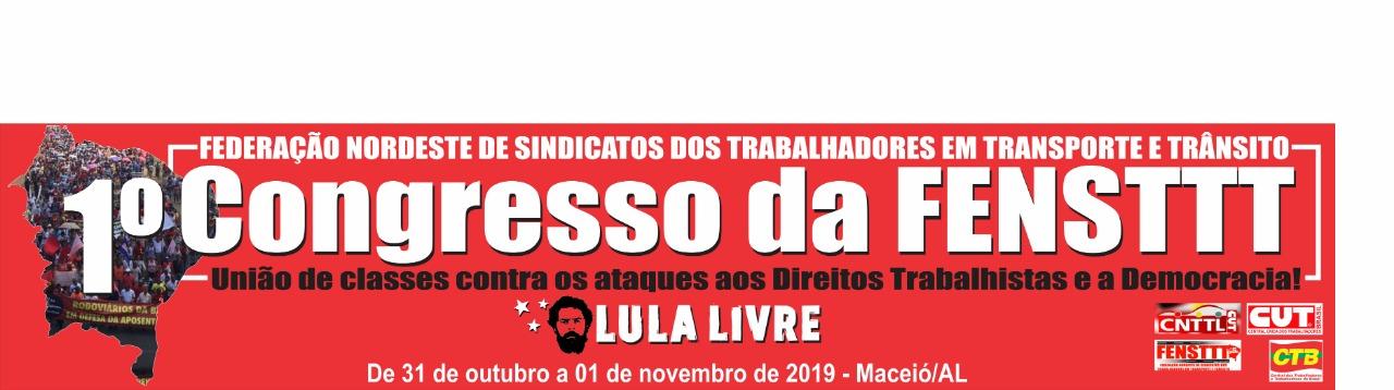 Imagem de Maceió: 1º Congresso da FENSTTT Lula Livre começa nesta quinta-feira (31)