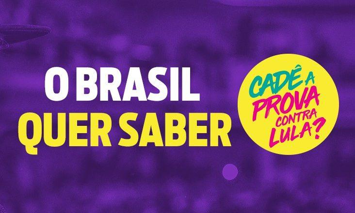 """Imagem de Campanha """"Cadê a prova?"""" é lançada em defesa de Lula"""