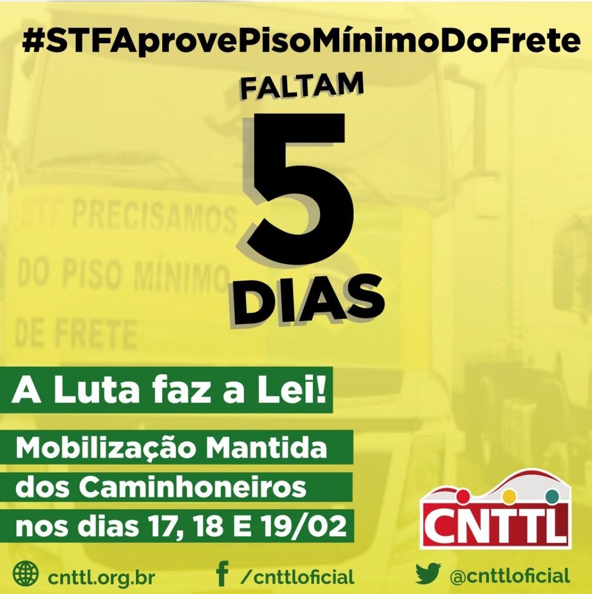 Imagem de #PisoMínimoFrete  AGU pede suspensão do julgamento do STF e caminhoneiros autônomos mantêm mobilização até o dia 19/2