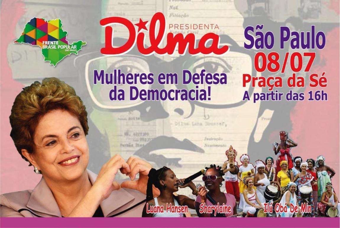 Imagem de SP: Dilma participará de encontro de Mulheres em Defesa da Democracia