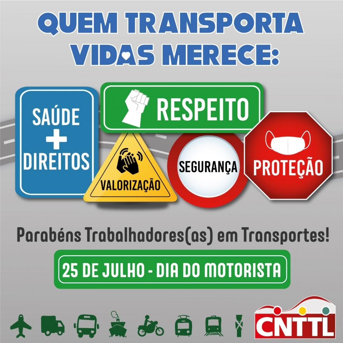 Imagem de 25 de julho: Parabéns aos motoristas | Trabalhadores (as) em Transportes