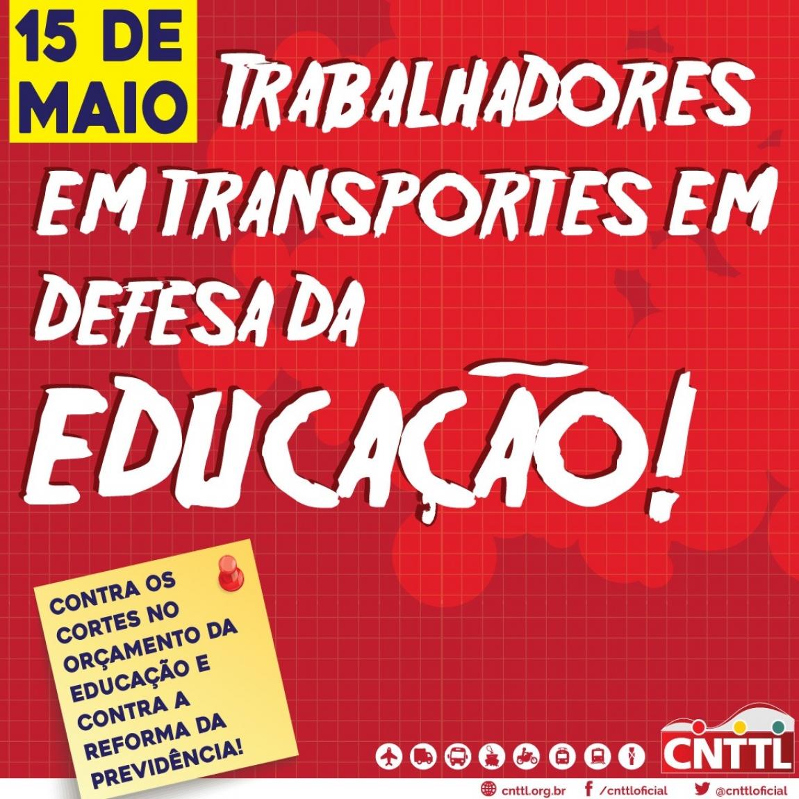 273e67d5fff8 Imagem de CNTTL apoia a Greve Nacional dos Educadores contra desmonte no  ensino e na Previdência