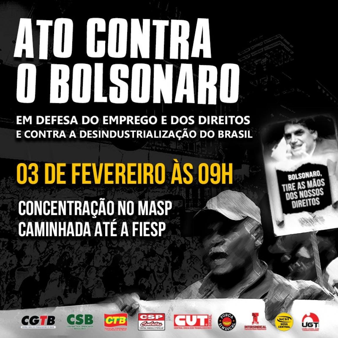Imagem de São Paulo: Centrais sindicais farão Ato contra Bolsonaro na próxima segunda-feira (3)