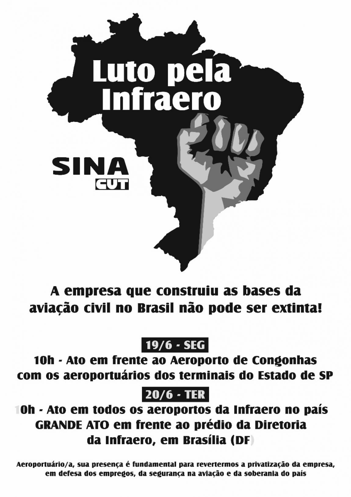 Imagem de Não à destruição da Infraero: CNTTL/CUT apoia luta do SINA em defesa da estatal brasileira